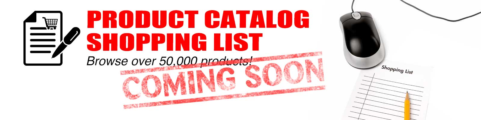 Product Catalog Coming Soon